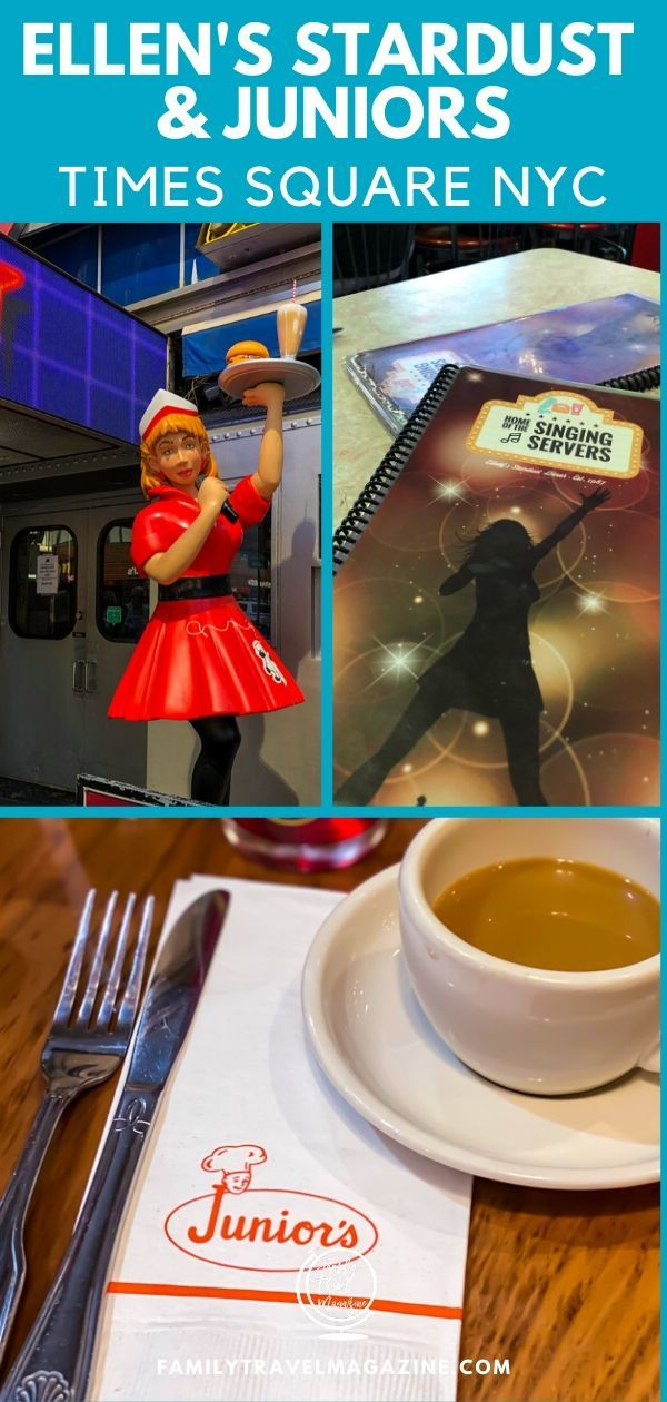 Ellen's Stardust Diner and Junior's NYC bakery are two fun family-friendly restaurants in Times Square, New York City. Here's information about what to expect and how to avoid a long wait.