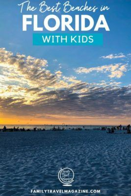 Florida is known for its beautiful beaches. Wondering which one to visit? Here are our favorite best beaches in Florida with kids including Clearwater Beach.