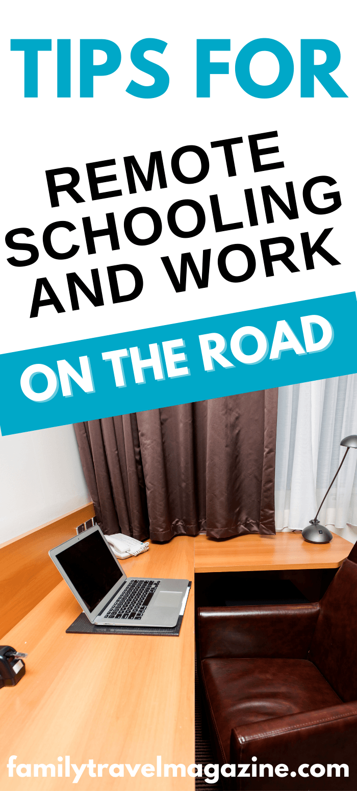 Are you doing remote schooling and/or working from home? If you plan to travel during this time, check out these tips, including what to look for in a hotel room or vacation home.
